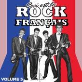 Ceci est Rock Français, Vol. 5 by Various Artists