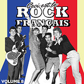 Play & Download Ceci est Rock Français, Vol. 8 by Various Artists | Napster