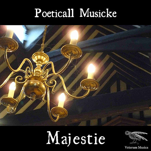 Play & Download Couperin: Majestie by Poeticall Musicke | Napster