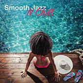 Smooth Jazz n Chill by Various Artists