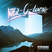 Play & Download Inter-G-Lactic by Dysphemic | Napster