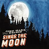 Sings the Moon by John Mark Nelson