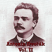 Play & Download Antonín Dvořák Vol. II by Various Artists | Napster