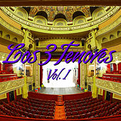 Play & Download Los Tres Tenores Vol. I by Various Artists | Napster