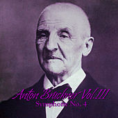 Play & Download Anton Bruckner Vol. III Symphony No. 4 by Philharmonia Slavonica | Napster
