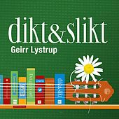 Play & Download Dikt & slikt by Geirr Lystrup | Napster