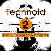 Play & Download Technoid 2 by Various Artists | Napster