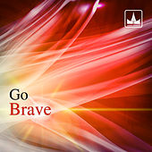 Play & Download Brave by Go | Napster