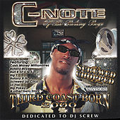 Play & Download Third Coast Born 2000 by CNOTE | Napster