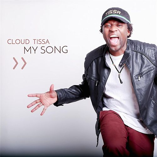 Play & Download My Song by Cloud Tissa | Napster