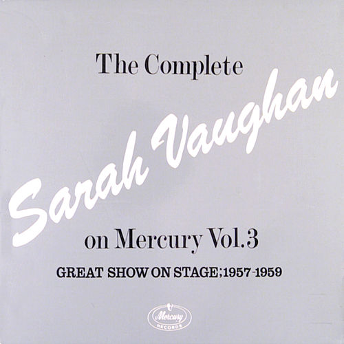 Play & Download The Complete Sarah Vaughan...Vol. 3 by Sarah Vaughan | Napster
