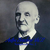 Play & Download Anton Bruckner Vol. II  Symphony No. 2 by Philharmonia Slavonica | Napster