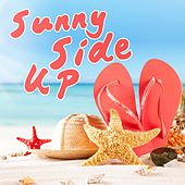Sunny Side Up by Various Artists