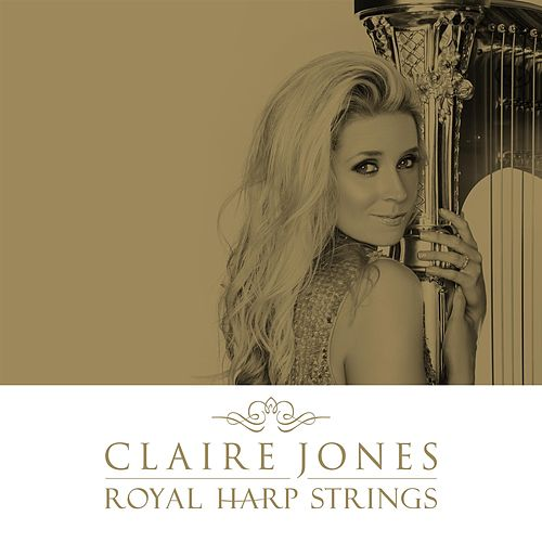 Play & Download Royal Harp Strings by Claire Jones | Napster