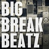Big Break Beatz by Various Artists