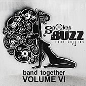 Play & Download Spokesbuzz: Band Together, Vol. VI by Various Artists | Napster