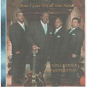 Play & Download Jesus I Love to Call Your Name by Michael Carter | Napster