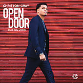 Play & Download Open Door (See You Later) by Christon Gray | Napster