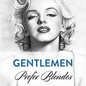 Play & Download Gentlemen Prefer Blondes by Various Artists | Napster