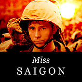 Play & Download Miss Saigon by Various Artists | Napster