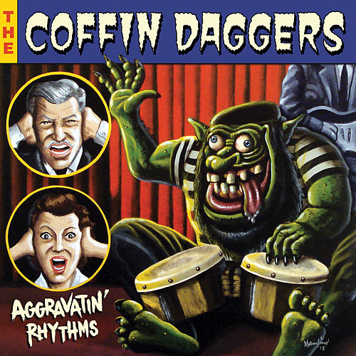 Aggravatin' Rhythms von The Coffin Daggers