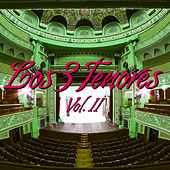 Los Tres Tenores Vol. II by Various Artists