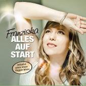 Alles auf Start by Franziska