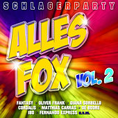 Schlagerparty - Alles Fox, Vol. 2 by Various Artists
