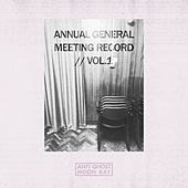 Play & Download Annual General Meeting Record (Volume 1) by Various Artists | Napster