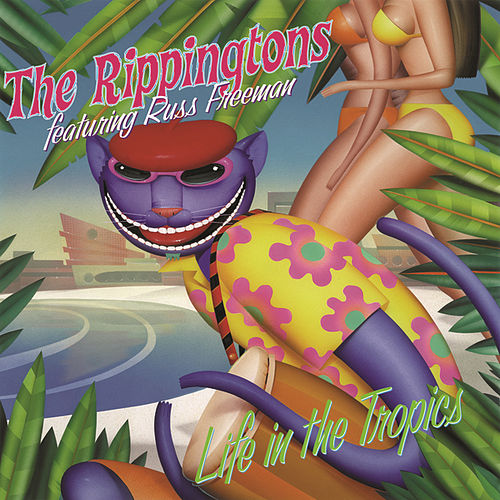 Play & Download Life In The Tropics by The Rippingtons | Napster