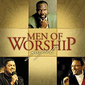 Play & Download Men of Worship: Gospel by Various Artists | Napster
