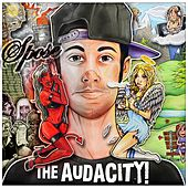 Play & Download The Audacity! (Deluxe Edition) by Spose | Napster