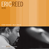 Here by Eric Reed