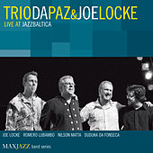 Play & Download Live at Jazzbaltica by Trio Da Paz | Napster
