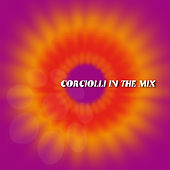 Corciolli in the Mix von Various Artists