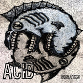Play & Download Acid Sensation by Various Artists | Napster