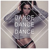 Dance! Dance! Dance! by Various Artists