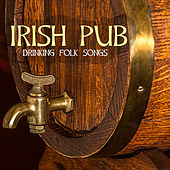 Play & Download Irish Pub - Traditional Peaceful Drinking Celtic Old Folk Songs by Celtic Harp Soundscapes | Napster