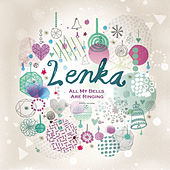 Play & Download All My Bells Are Ringing by Lenka | Napster