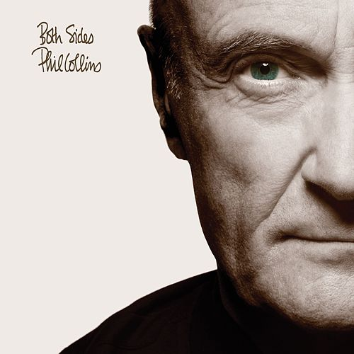 Both Sides (Deluxe Edition) by Phil Collins