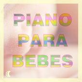 Música de Piano Relajante para Dormir Bebés y Relajarse. de Piano para Bebés