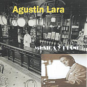 Play & Download Música y Piano by Agustín Lara | Napster