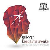 Play & Download Keeps Me Awake by Quivver   Napster