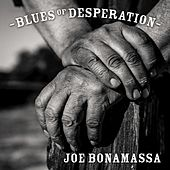 Blues Of Desperation de Joe Bonamassa