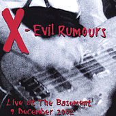 Play & Download Evil Rumours (Live) by X | Napster