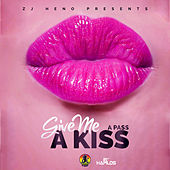 Give Me a Kiss - Single by The Pass