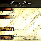 Play & Download Piano Music for the Senses by Pianomusic | Napster