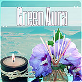 Green Aura - Smooth Music, Nature Sound, Gentle Touch, Flute, Piano, Asian Massage by S.P.A