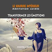 Le sourire intérieur (Méditation guidée) de Montse Andrés