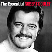 Play & Download The Essential Robert Goulet by Robert Goulet | Napster